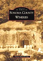 Sonoma County Wineries - Images of America