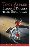 Blood is Thicker Than Beaujolais