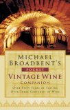 Michael Broadbent's Pocket Vintage Wine Companion